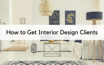 How To Get Interior Design Clients