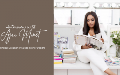 Interview with Ajia Monet, Principal Designer of A'Blige Interior Designs