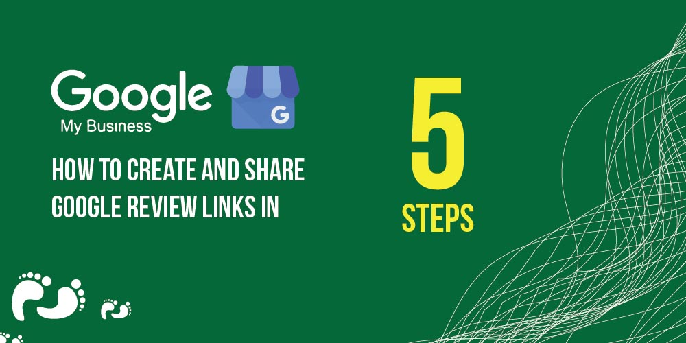 How to Create and Share Google Review Links in 5 Easy Steps