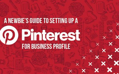 A Newbie's Guide to Setting Up a Pinterest for Business Profile