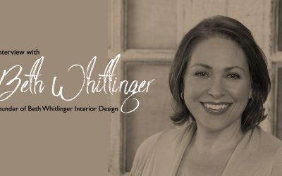 Interview with Beth Whitlinger, Founder of Beth Whitlinger Interior Design